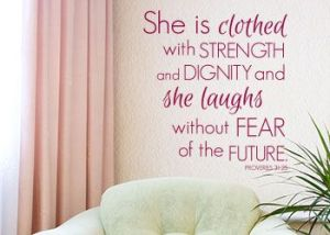 She is clothed by strength